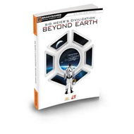 Sid Meier's Civilization: Beyond Earth Official Strategy Guide (BOK)