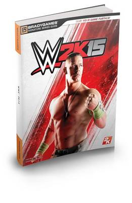 Wwe 2k15 Official Strategy Guide (BOK)