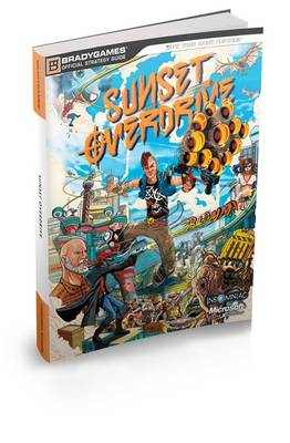 Sunset Overdrive Official Strategy Guide (BOK)