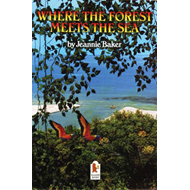 Where the Forest Meets the Sea (BOK)