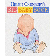 Helen Oxenbury's Big Baby Book (BOK)