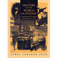 A History of the World Economy: International Economic Relations Since 1850 (BOK)