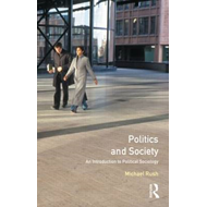 Politics and Society: An Introduction to Political Sociology (BOK)