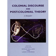 Colonial Discourse Post-Colonial Theory: A Reader (BOK)