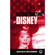 Deconstructing Disney (BOK)