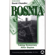 Bosnia: Faking Democracy After Dayton (BOK)
