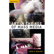 Art in the Age of Mass Media (BOK)