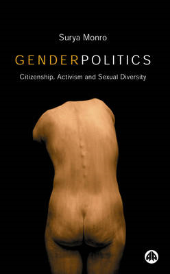 Gender Politics: Citizenship, Activism and Sexual Diversity (BOK)