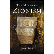 Myths of Zionism (BOK)