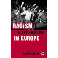 Racism and Anti-Racism in Europe (BOK)