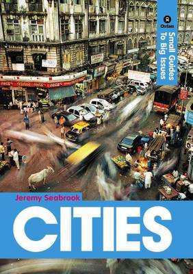 Cities: Small Guides to Big Issues (BOK)