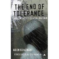 The End of Tolerance: Racism in 21st Century Britain (BOK)
