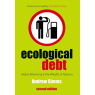 Ecological Debt: Global Warming and the Wealth of Nations (BOK)