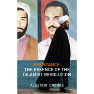 Resistance: The Essence of the Islamist Revolution (BOK)