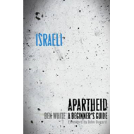 Israeli Apartheid: A Beginner's Guide (BOK)