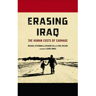Erasing Iraq: The Human Costs of Carnage (BOK)