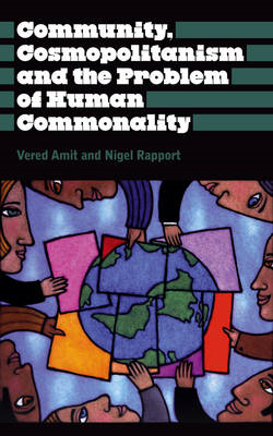 Community, Cosmopolitanism and the Problem of Human Commonality (BOK)