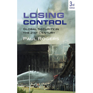 Losing Control: Global Security in the 21st Century (BOK)