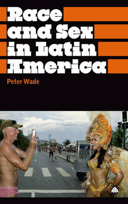 Race and Sex in Latin America (BOK)