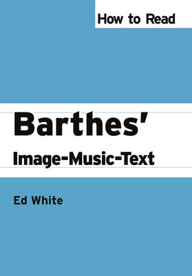 How to Read Barthes' Image-Music-Text (BOK)