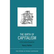 Birth of Capitalism: A 21st Century Perspective (BOK)