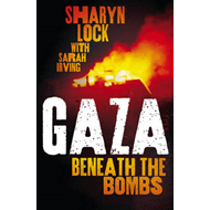 Gaza: Beneath the Bombs (BOK)