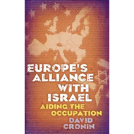 Europe's Alliance with Israel: Aiding the Occupation (BOK)