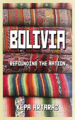 Bolivia: Refounding the Nation (BOK)