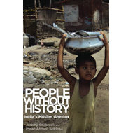 People without History: India's Muslim Ghettos (BOK)