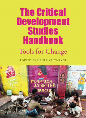 The Critical Development Studies Handbook: Tools for Change (BOK)