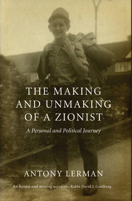 Making and Unmaking of a Zionist (BOK)