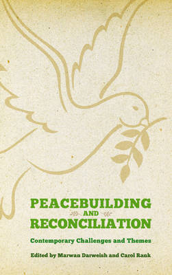 Peacebuilding and Reconciliation: Contemporary Themes and Challenges (BOK)