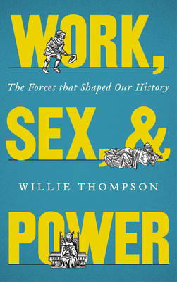 Work, Sex and Power (BOK)