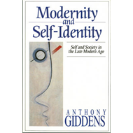 Modernity and Self-identity - Self and Society in Late Moder (BOK)