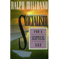 Socialism for a Sceptical Age (BOK)