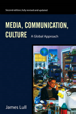 Media, Communication, Culture: A Global Approach (BOK)