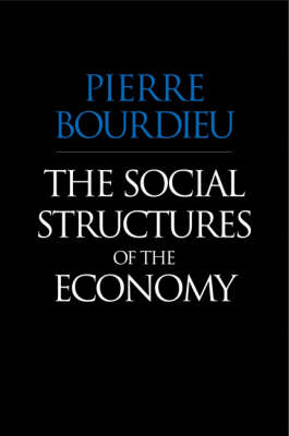 The Social Structures of the Economy (BOK)