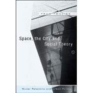 Space, the City and Social Theory (BOK)