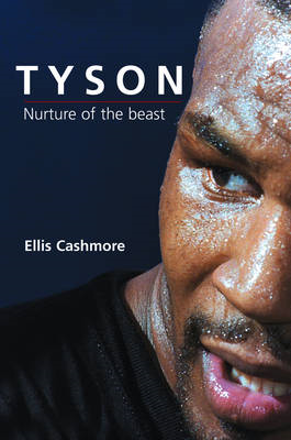 Mike Tyson: Nurture of the Beast (BOK)