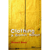 Clothing: A Global History (BOK)