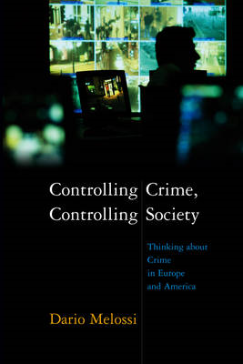 Controlling Crime, Controlling Society (BOK)