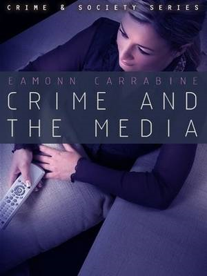 Crime, Culture and the Media (BOK)