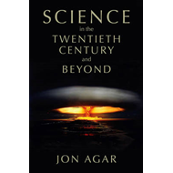 Science in the 20th Century and Beyond (BOK)