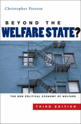Beyond the Welfare State?: The New Political Economy of Welfare (BOK)