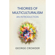 Theories of Multiculturalism (BOK)
