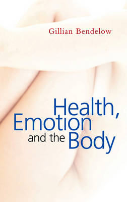 Health, Emotion and the Body (BOK)