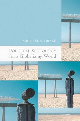Political Sociology for a Globalizing World (BOK)