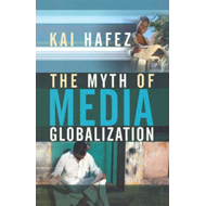Myth of Media Globalization (BOK)