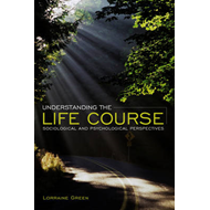 Understanding the Life Course (BOK)