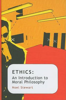 Ethics: An Introduction to Moral Philosophy (BOK)
